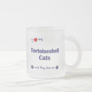 I Love My Tortoiseshell Cats (Multiple Cats) Mugs