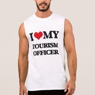I love my Tourism Officer Sleeveless Tees