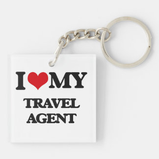 I love my Travel Agent Acrylic Keychain