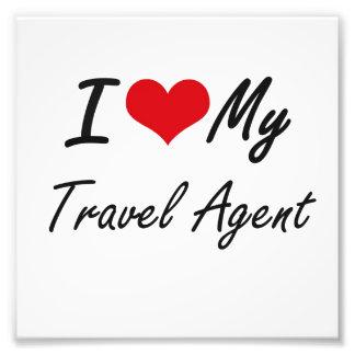 I love my Travel Agent Photo