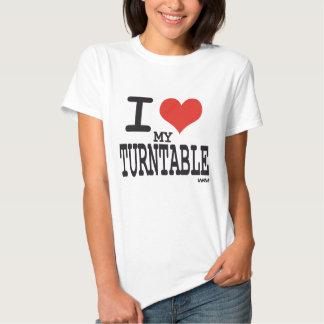 I love my turntable tee shirt
