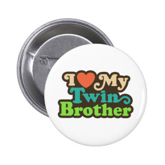I Love My Twin Brother 6 Cm Round Badge