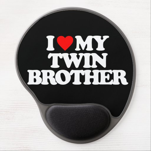 I LOVE MY TWIN BROTHER GEL MOUSE MAT