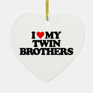 I LOVE MY TWIN BROTHERS CHRISTMAS ORNAMENTS