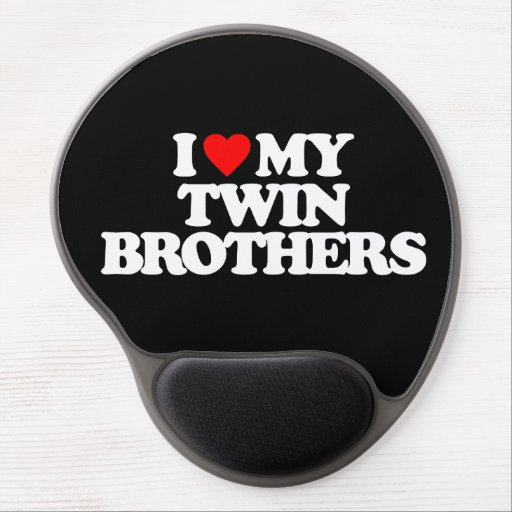 I LOVE MY TWIN BROTHERS GEL MOUSE MATS