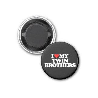 I LOVE MY TWIN BROTHERS FRIDGE MAGNETS