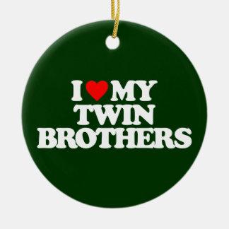 I LOVE MY TWIN BROTHERS ROUND CERAMIC DECORATION