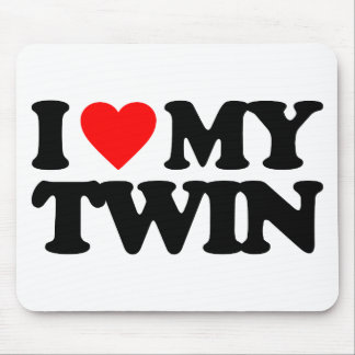I LOVE MY TWIN MOUSEPAD