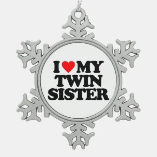 I LOVE MY TWIN SISTER PEWTER SNOWFLAKE DECORATION