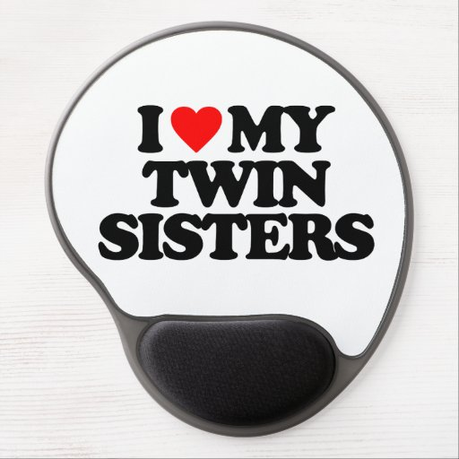 I LOVE MY TWIN SISTERS GEL MOUSEPAD