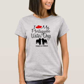 I Love My Two Portuguese Water Dogs T-Shirt