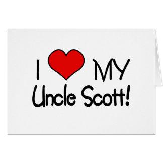 I Love My Uncle Scott! Card