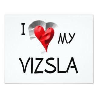 "I Love My Vizsla 4.25"" X 5.5"" Invitation Card"