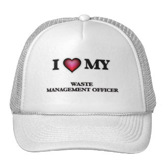 I love my Waste Management Officer Cap