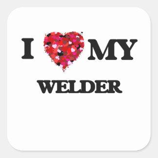 I love my Welder Square Sticker