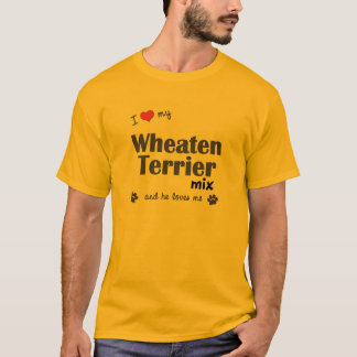 I Love My Wheaten Terrier Mix (Male Dog) T-Shirt