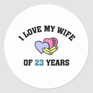 I love my wife of 23 years round sticker