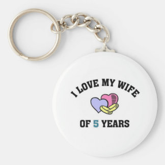 I love my wife of 5 years basic round button key ring