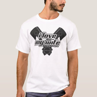 I love my wife - RIDE T-Shirt