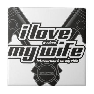 I love my wife - RIDE Tile