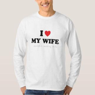 I Love My Wife 's Sandwich Making Skills T-Shirt