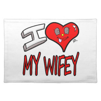 I Love My Wifey Placemat