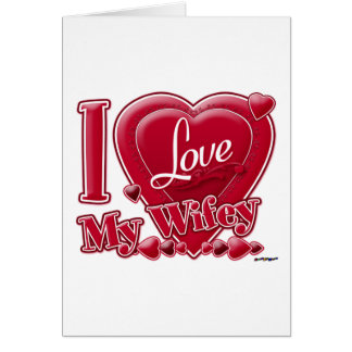 I Love My Wifey red - heart Greeting Card