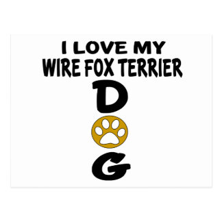 I Love My Wire Fox Terrier Dog Designs Postcard