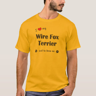 I Love My Wire Fox Terrier (Male Dog) T-Shirt