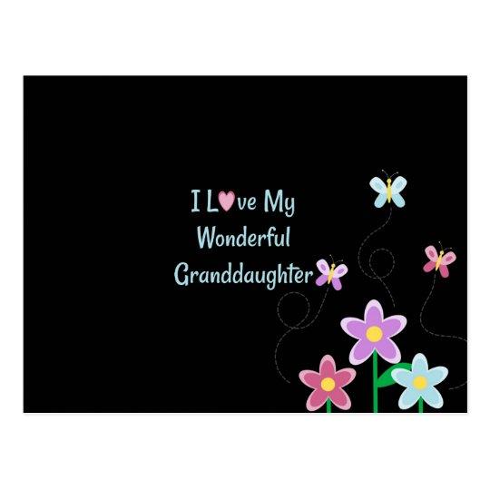 I Love My Wonderful Granddaughter Postcard