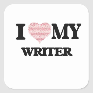 I love my Writer (Heart Made from Words) Square Sticker
