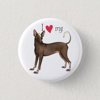 I Love my Xolo 3 Cm Round Badge
