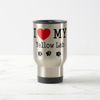 I Love My Yellow Lab Travel Mug