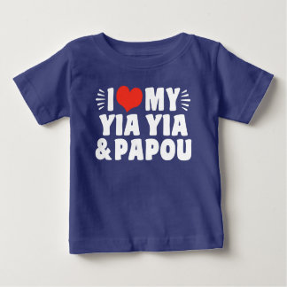 I Love My Yia Yia and Papou Baby T-Shirt
