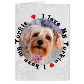 I love my Yorkie Female Yorkshire Terrier Dog Stationery Note Card