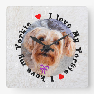 I love my Yorkie Female Yorkshire Terrier Dog Square Wall Clock