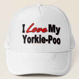 I Love My Yorkie-Poo Dog Gifts and Apparel Trucker Hat