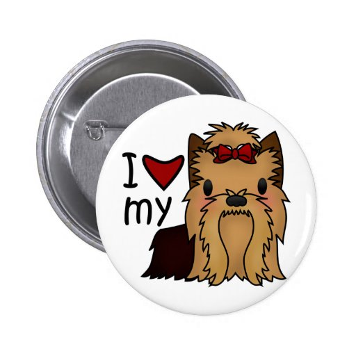I Love My Yorkie, Yorkshire Terrier Pinback Buttons