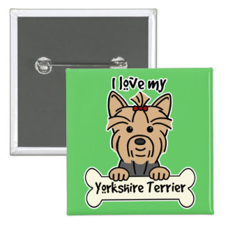 I Love My Yorkshire Terrier 15 Cm Square Badge