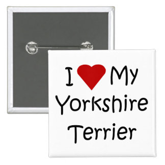 I Love My Yorkshire Terrier Button 2 Inch Square Button