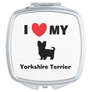 """""""I Love My Yorkshire Terrier"""" Compact Mirror"""