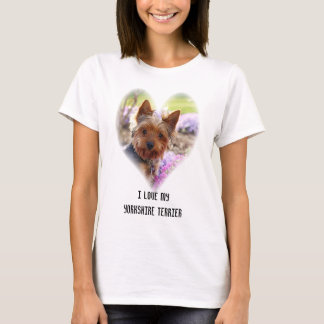 I love my yorkshire terrier custom womens t-shirt