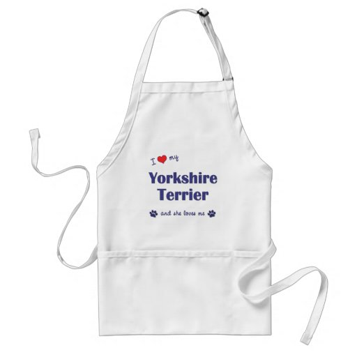 I Love My Yorkshire Terrier (Female Dog) Apron