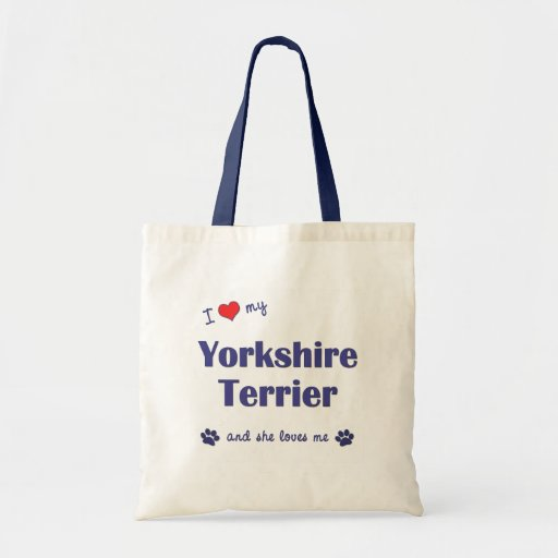 I Love My Yorkshire Terrier (Female Dog) Canvas Bags
