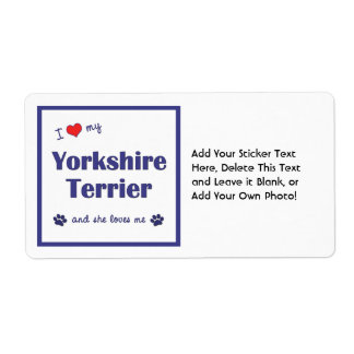 I Love My Yorkshire Terrier (Female Dog) Shipping Label