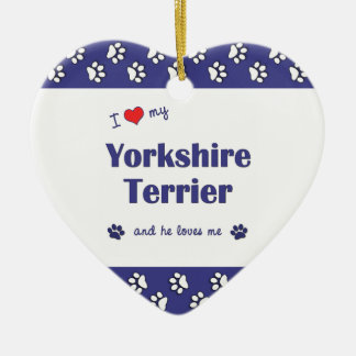 I Love My Yorkshire Terrier (Male Dog) Ceramic Heart Decoration