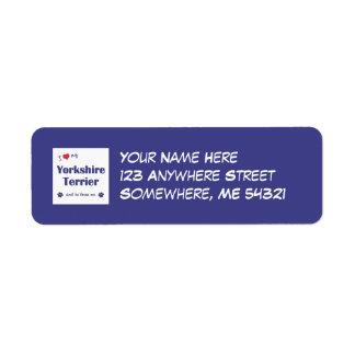 I Love My Yorkshire Terrier (Male Dog) Return Address Label
