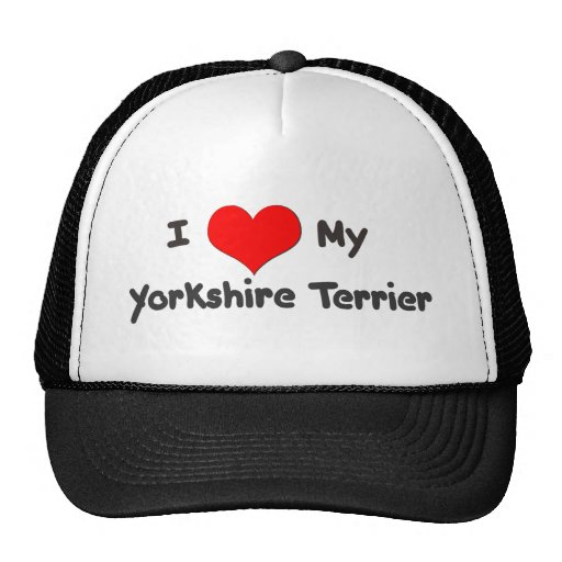 I Love My Yorkshire Terrier T-Shirt Trucker Hat