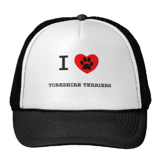 I LOVE MY YORKSHIRE TERRIERS TRUCKER HATS