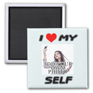 I LOVE MYSELF - ADD YOUR OWN PHOTO VANITY MAGNET